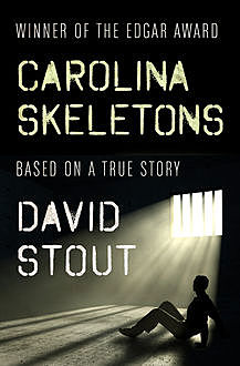 Carolina Skeletons, David Stout