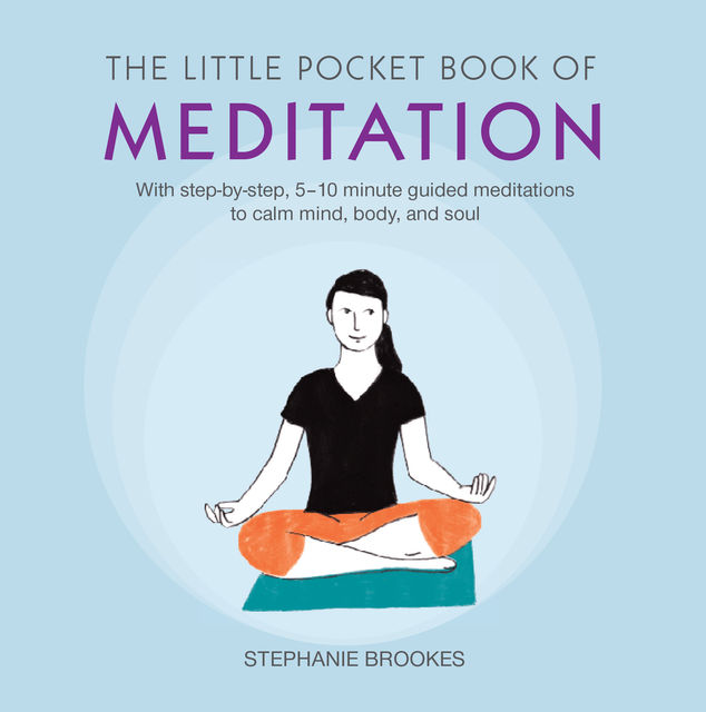 The Little Pocket Book of Meditation, Stephanie Brookes