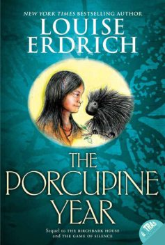 The Porcupine Year, Louise Erdrich