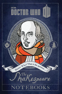 Doctor Who: The Shakespeare Notebooks, Justin Richards