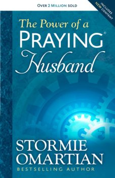 The Power of a Praying® Husband, Stormie Omartian