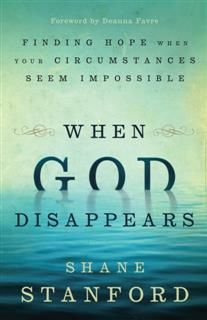 When God Disappears, Shane Stanford