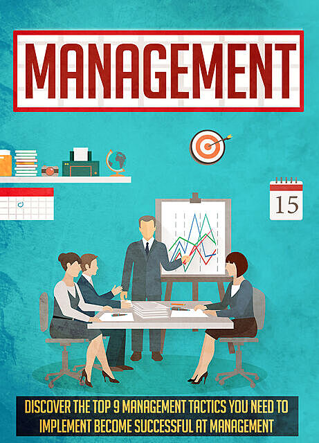 Management Discover The Top 9 Management Tactics You Need To Implement To Become Successful At Management, Old Natural Ways