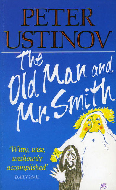The Old Man and Mr. Smith, Peter Ustinov