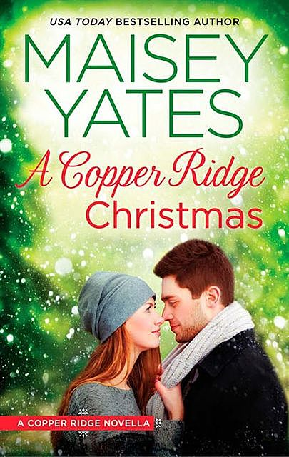 A Copper Ridge Christmas, Maisey Yates