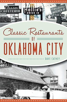 Classic Restaurants of Oklahoma City, David Cathey