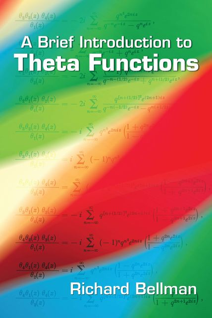 A Brief Introduction to Theta Functions, Richard Bellman