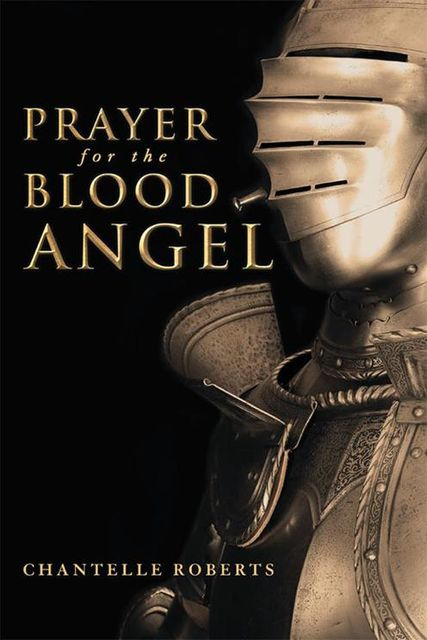 Prayer for the Blood Angel, Chantelle Roberts