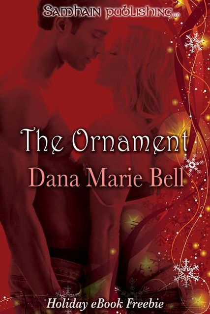 The Ornament: Simon and Becky, Dana Marie Bell