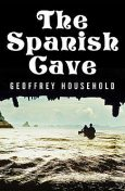 The Spanish Cave, Geoffrey Household