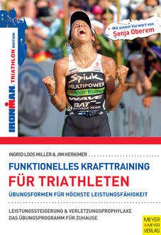 Funktionelles Krafttraining für Triathleten, Ingrid Loos Miller, Jim Herkimer