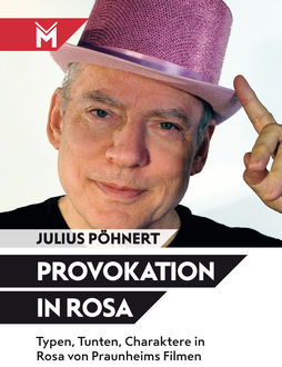Provokation in Rosa, Julius Pöhnert