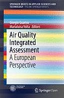 Air Quality Integrated Assessment: A European Perspective, Giorgio Guariso, Marialuisa Volta