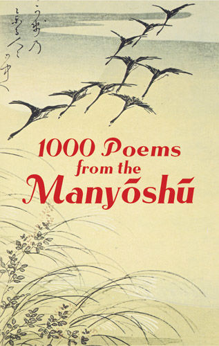 1000 Poems from the Manyoshu,