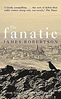The Fanatic, James Robertson