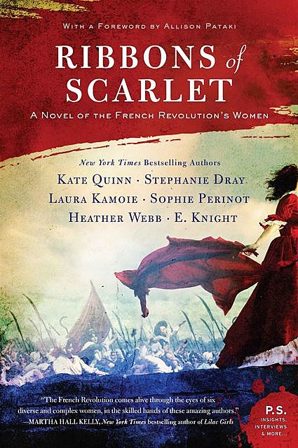 Ribbons of Scarlet, Knight, Heather Webb, Kate Quinn, Laura Kamoie, Stephanie Dray, Sophie Perinot