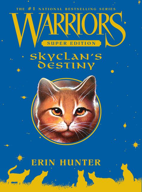 Warriors Super Edition: SkyClan's Destiny, Erin Hunter