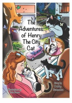 The Adventures of Henry the City Cat, Debby A Summers