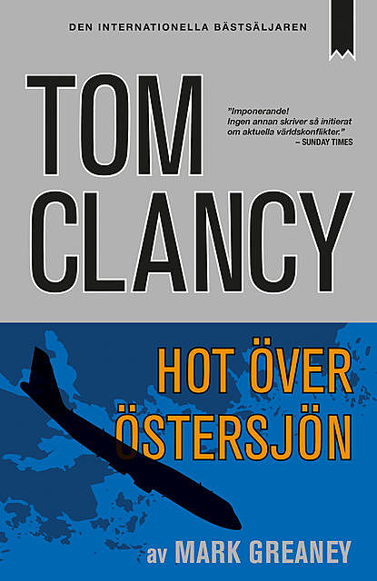 Hot över Östersjön, Tom Clancy, Mark Greaney