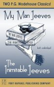 The Inimitable Jeeves and My Man Jeeves – Unabridged, P. G. Wodehouse