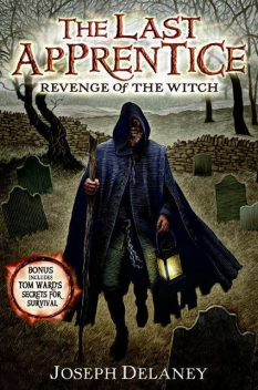 The Last Apprentice: Revenge of the Witch, Joseph Delaney