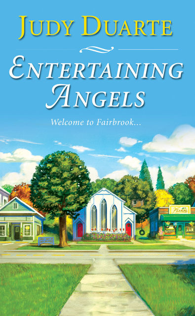 Entertaining Angels, Judy Duarte