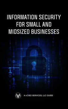 Information Security for Small and Midsized Businesses, Greg Schaffer