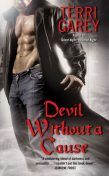 Devil Without a Cause, Terri Garey