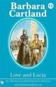 Love and Lucia, Barbara Cartland