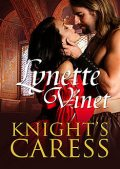 Knight's Caress, Lynette Vinet