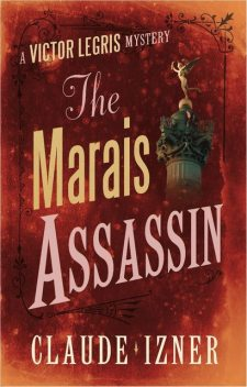 The Marais Assassin, Claude Izner