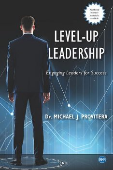 Level-Up Leadership, Michael J. Provitera