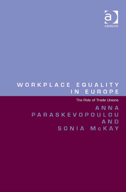 Workplace Equality in Europe, Anna Paraskevopoulou, Sonia McKay