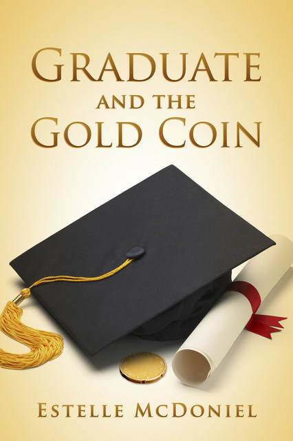 Graduate and the Gold Coin, Estelle McDoniel