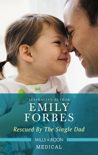 Rescued by the Single Dad, Emily Forbes