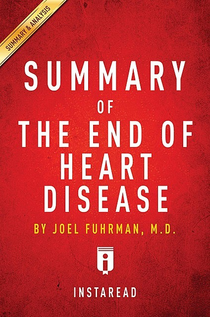 Summary of The End of Heart Disease, Instaread