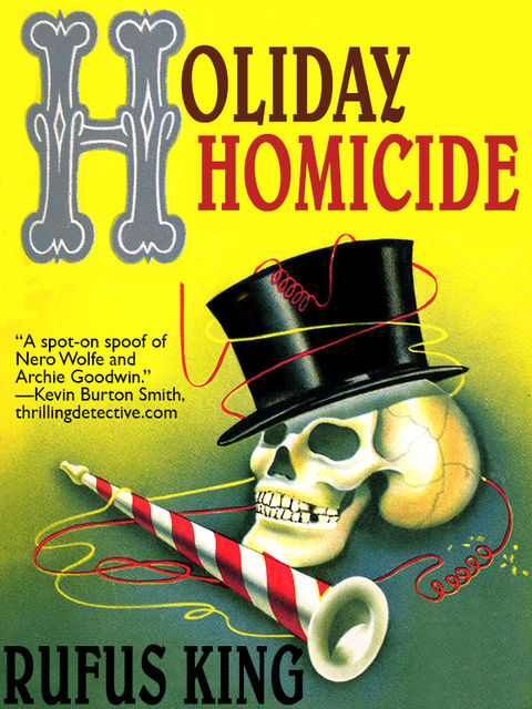 Holiday Homicide, Rufus King