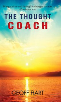 The Thought Coach, Geoff Hart