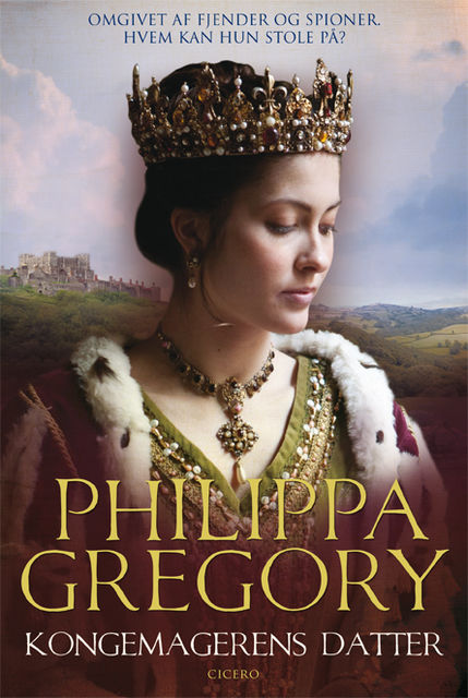 Kongemagerens datter, Philippa Gregory