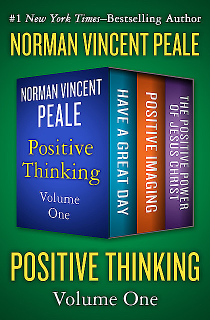 Positive Thinking Volume One, Norman Vincent Peale