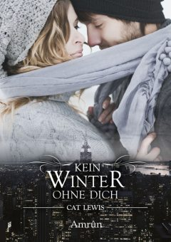 Falling Paradise 1: Kein Winter ohne dich, Cat Lewis