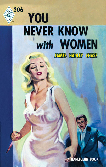 You Never Know With Women, James Chase
