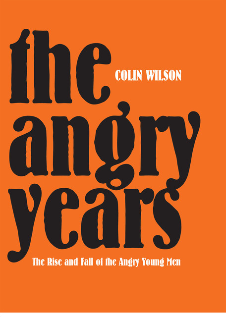 The Angry Years, Colin Wilson