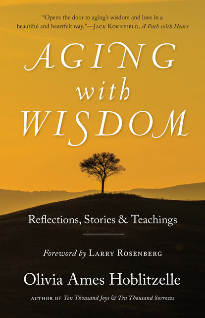 Aging with Wisdom, Olivia Ames Hoblitzelle