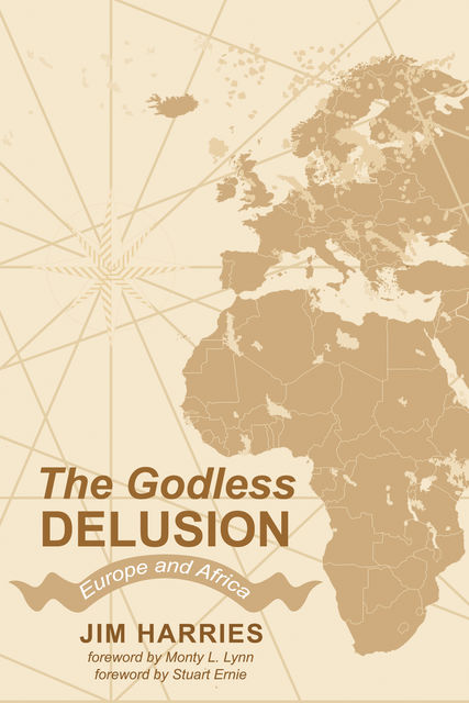 The Godless Delusion, Jim Harries