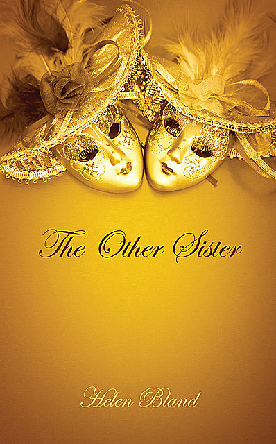 The Other Sister, Helen Bland