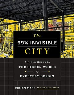 The 99% Invisible City, Roman Mars