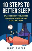 10 Steps to Better Sleep, Jimmy Cooper