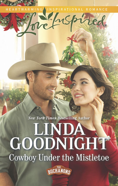Cowboy Under the Mistletoe, Linda Goodnight