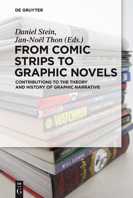 From Comic Strips to Graphic Novels, Thon, Jan-Noël, Daniel Stein
